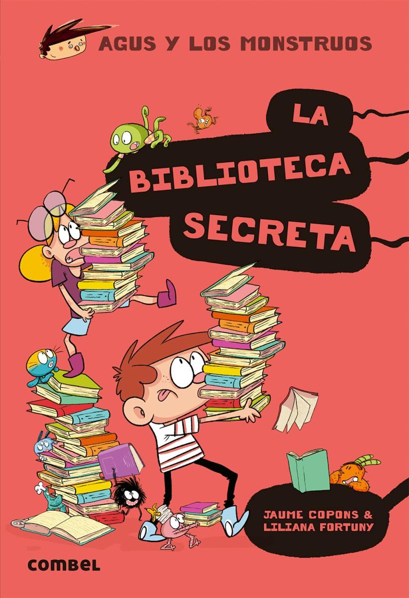 LA BIBLIOTECA SECRETA . (16) AGUS Y LOS MONSTRUOS
