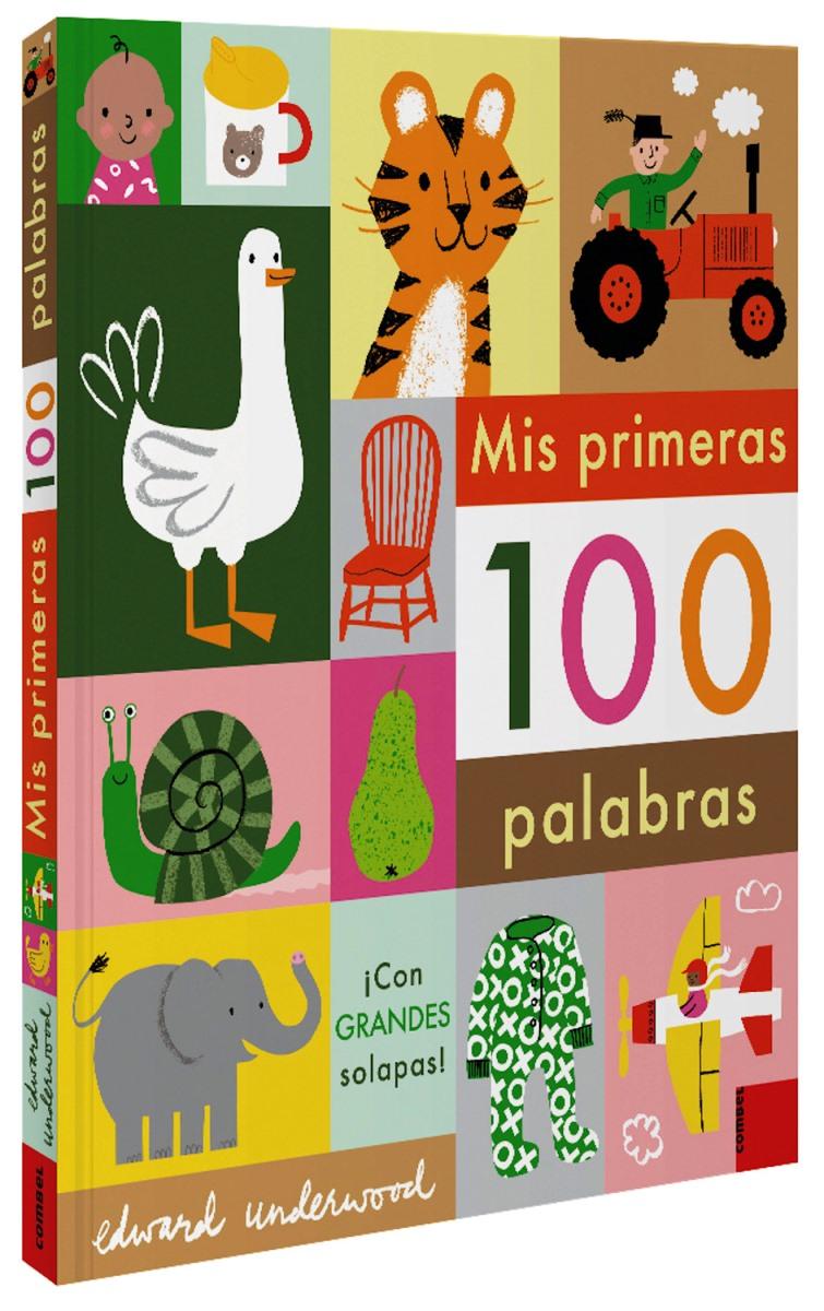 MIS PRIMERAS 100 PALABRAS . CON GRANDES SOLAPAS