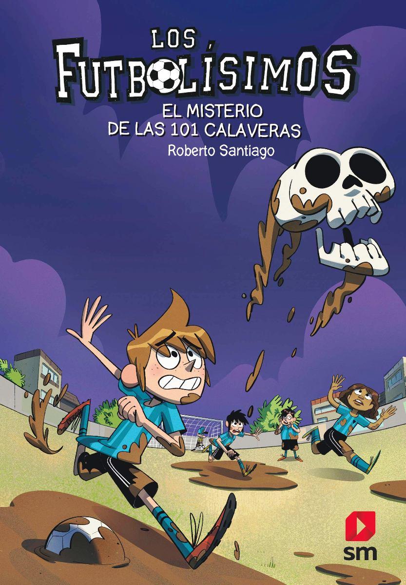 FUTBOLISIMOS 15 - EL MISTERIO DE LAS 101 CALAVERAS