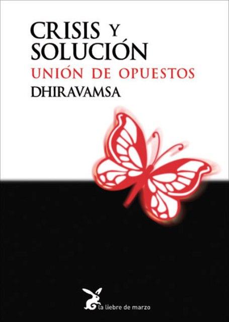 CRISIS Y SOLUCION . UNION DE OPUESTOS