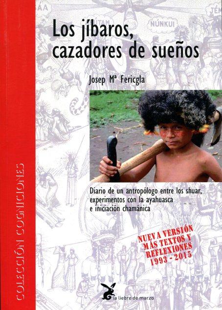 LOS JIBAROS , CAZADORES DE SUEÑOS