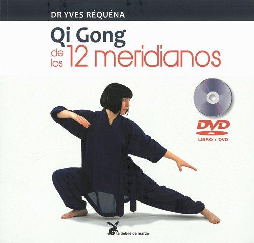 QI GONG DE LOS 12 MERIDIANOS (C/DVD)