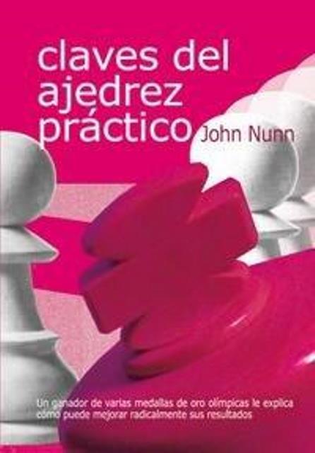 CLAVES DEL AJEDREZ PRACTICO