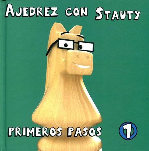 PRIMEROS PASOS 1 AJEDREZ CON STAUTY