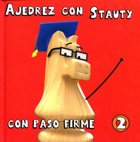 CON PASO FIRME 2 AJEDREZ CON STAUTY