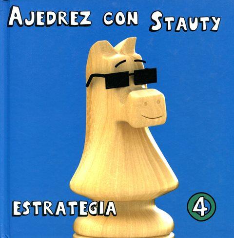 ESTRATEGIA 4 AJEDREZ CON STAUTY