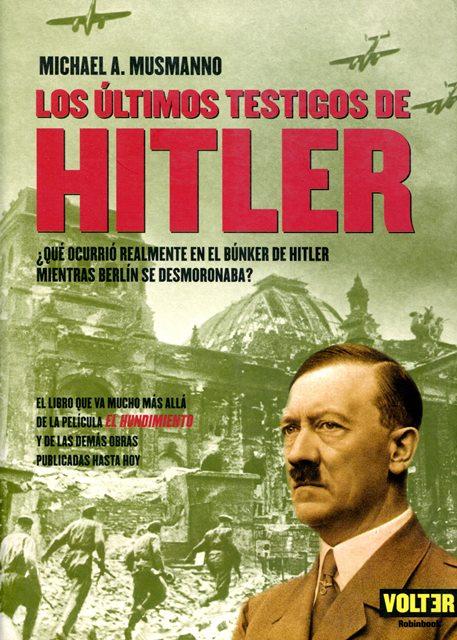 LOS ULTIMOS TESTIGOS DE HITLER