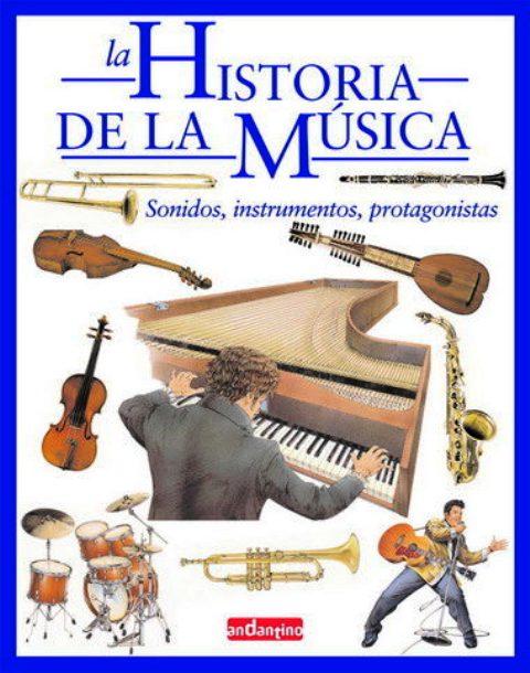 LA HISTORIA DE LA MUSICA . SONIDOS , INSTRUMENTOS , PROTAGONISTAS
