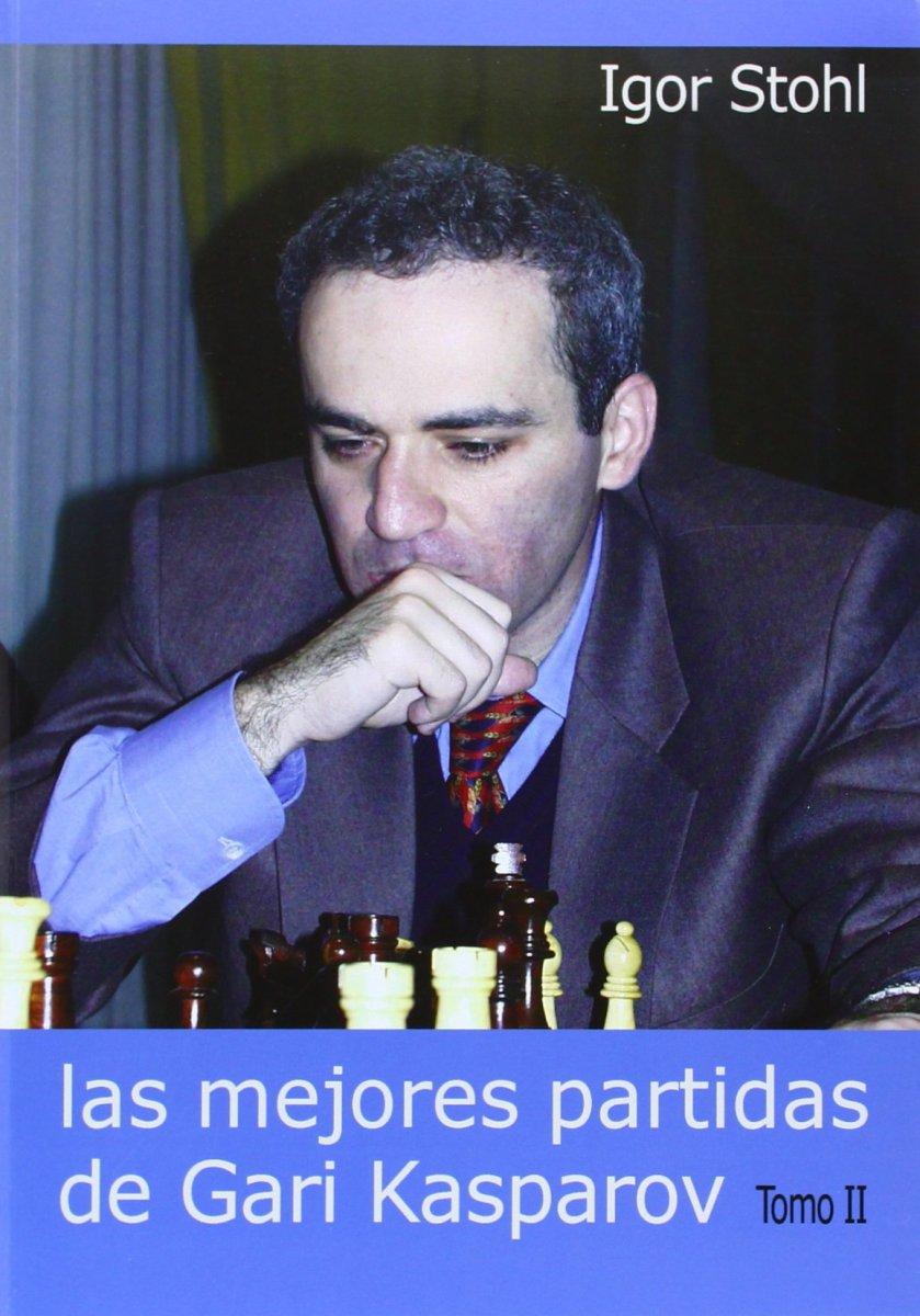 LAS MEJORES PARTIDAS DE KASPAROV T.II
