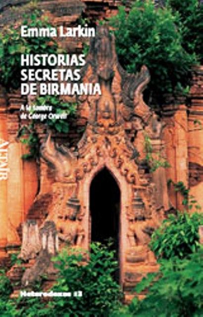 HISTORIAS SECRETAS DE BIRMANIA
