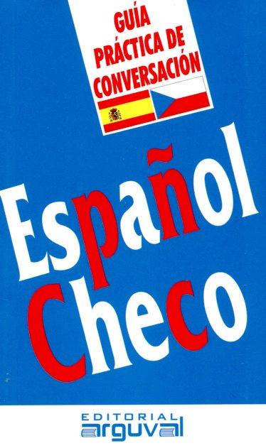 ESPAÑOL - CHECO GUIA PRACTICA DE CONVERSACION