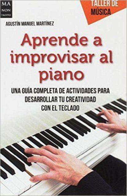 APRENDE A IMPROVISAR AL PIANO . TALLER DE MUSICA