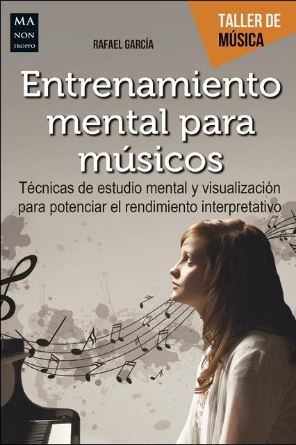 ENTRENAMIENTO MENTAL PARA MUSICOS