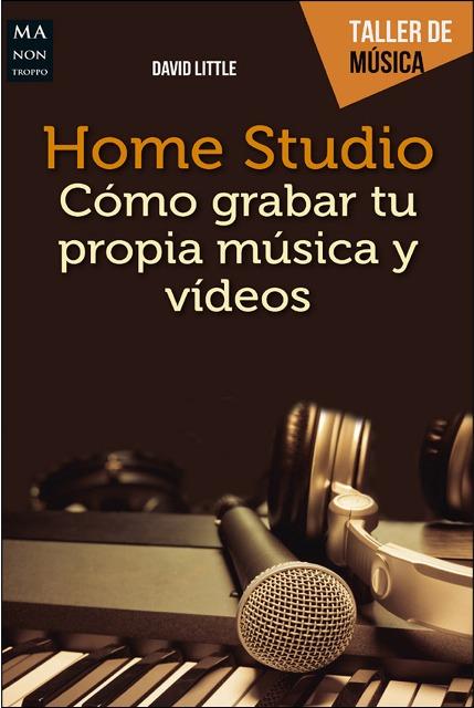 HOME STUDIO . COMO GRABAR TU PROPIA MUSICA Y VIDEOS