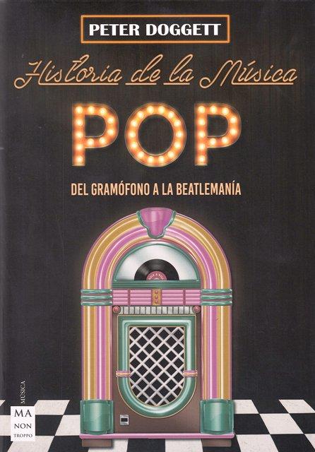 HISTORIA DE LA MUSICA POP . DEL GRAMOFONO A LA BEATLEMANIA