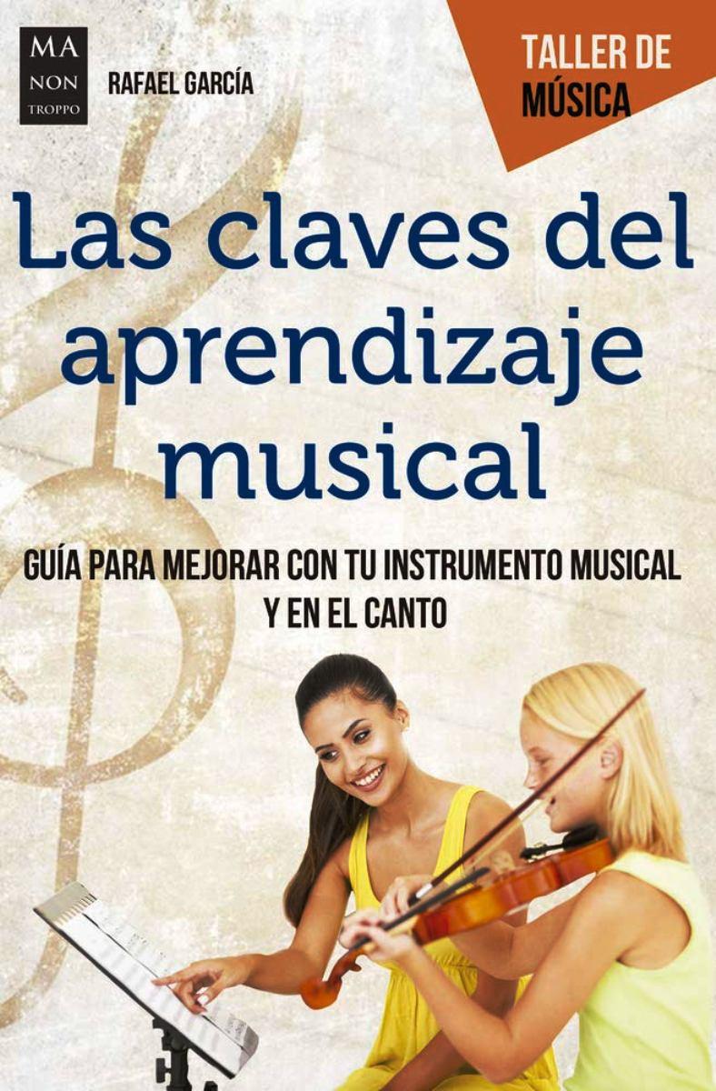 LAS CLAVES DEL APRENDIZAJE MUSICAL . TALLER DE MUSICA