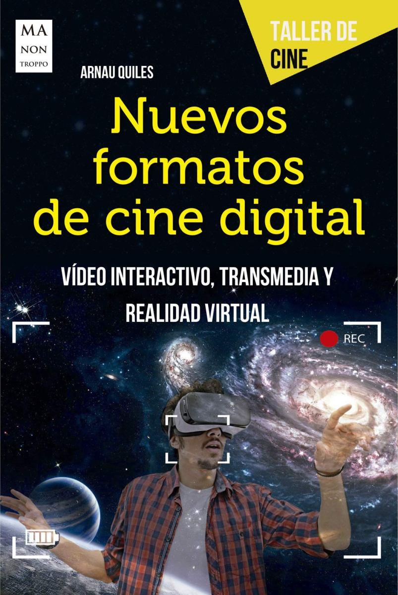 NUEVOS FORMATOS DE CINE DIGITAL . TALLER DE CINE
