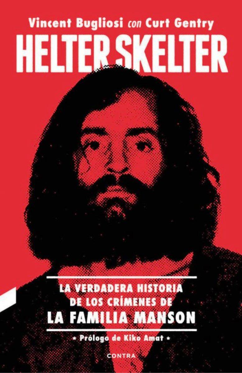HELTER SKELTER : LA VERDADERA HISTORIA DE LOS CRIMENES DE LA FAMILIA MANSON