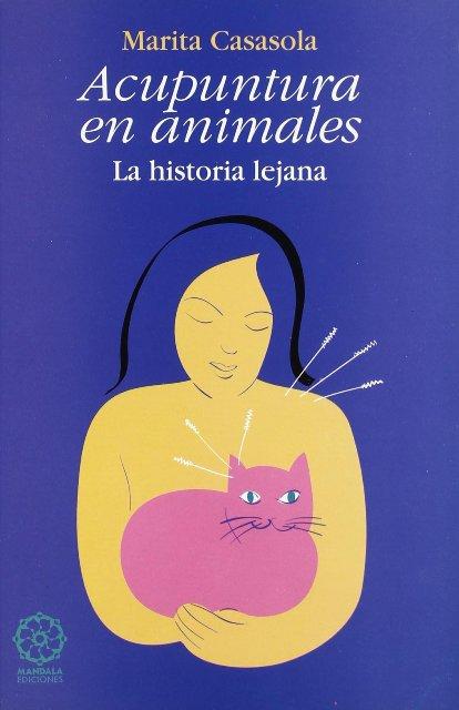 LA ACUPUNTURA EN ANIMALES . HISTORIA LEJANA