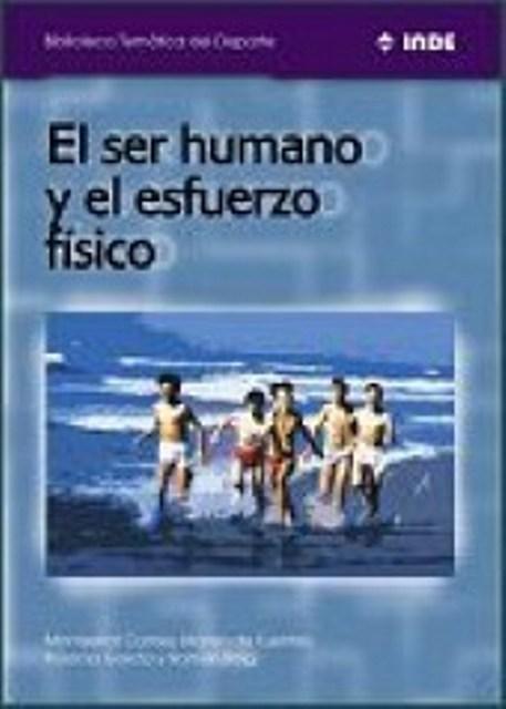 EL SER HUMANO Y EL ESFUERZO FISICO