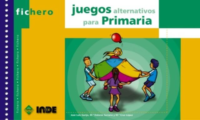 JUEGOS ALTERNATIVOS PARA PRIMARIA FICHERO
