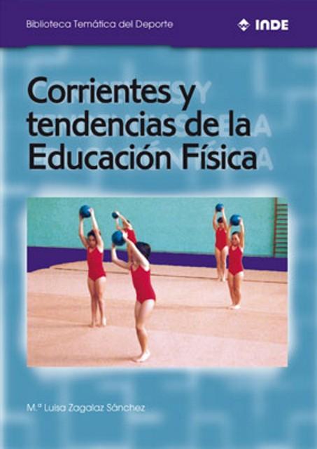 CORRIENTES Y TENDENCIAS DE LA EDUCACION FISICA