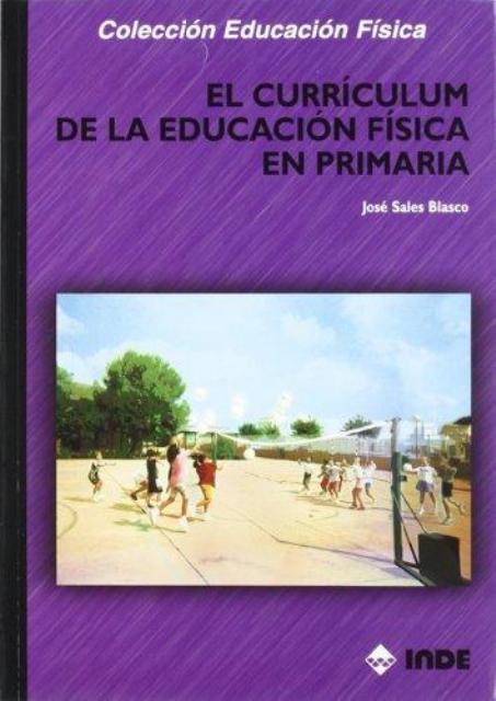 EL CURRICULUM DE LA EDUCACION FISICA EN PRIMARIA