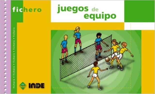 JUEGOS DE EQUIPO FICHERO
