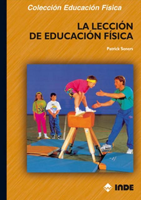 LA LECCION DE EDUCACION FISICA