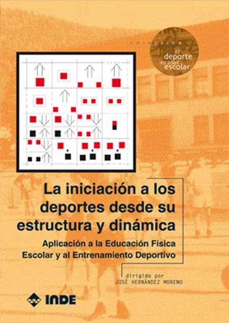 LA INICIACION A LOS DEPORTES DESDE SU ESTRUCTURA Y DINAMICA