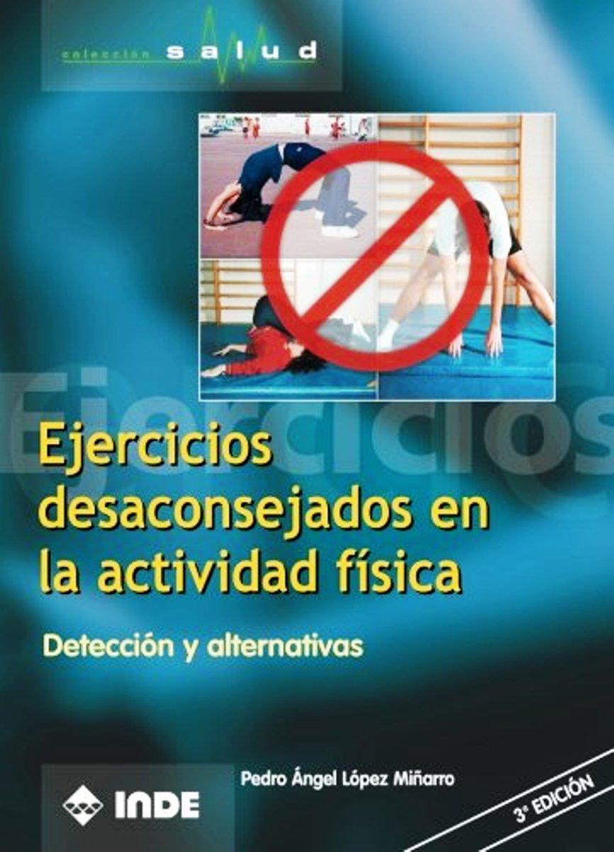 EJERCICIOS DESACONSEJADOS EN LA ACTIVIDAD FISICA