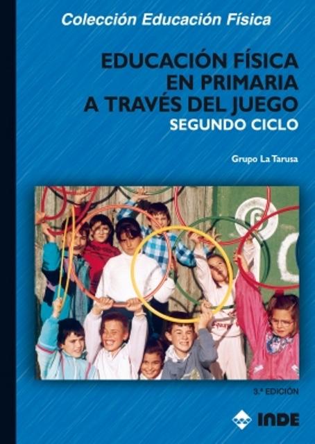 SEGUNDO CICLO A TRAVES DEL JUEGO EDUCACION FISICA EN PRIMARIA