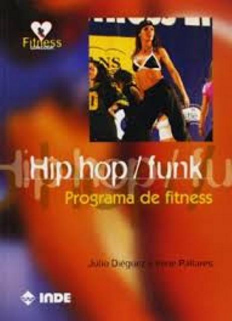 HIP HOP / FUNK . PROGRAMA DE FITNESS