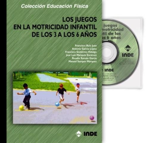 LOS JUEGOS EN LA MOTRICIDAD INFANTIL DE LOS 3 A LOS 6 AÑOS