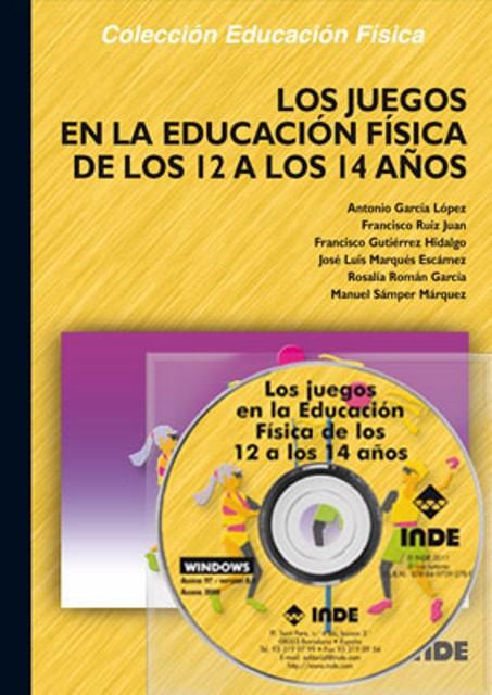 LOS JUEGOS EN LA EDUCACIÓN FÍSICA DE LOS 12 A LOS 14 AÑOS
