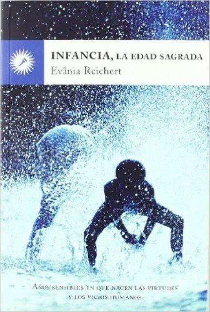 LA EDAD SAGRADA INFANCIA