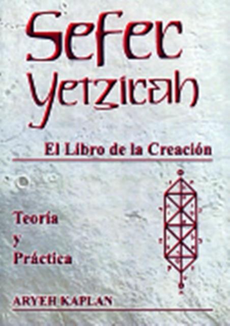 SEFER YETZIRAH , LIBRO DE LA CREACION