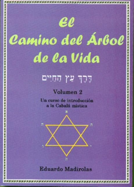 EL CAMINO DEL ARBOL DE LA VIDA (VOL.II)