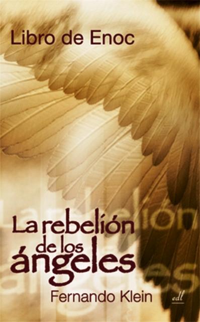 LIBRO DE ENOC . LA REBELION DE LOS ANGELES