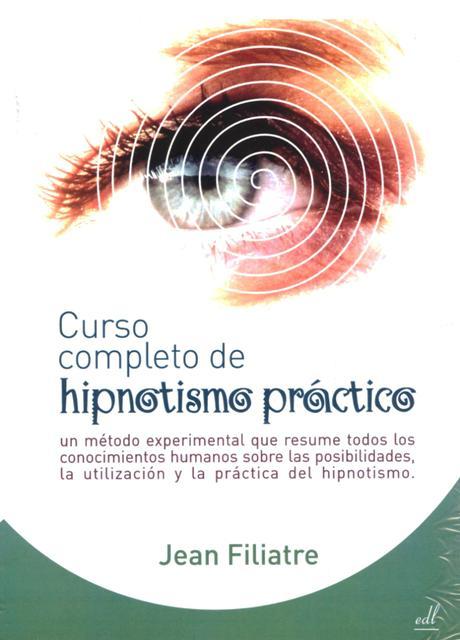 HIPNOTISMO PRACTICO CURSO COMPLETO DE