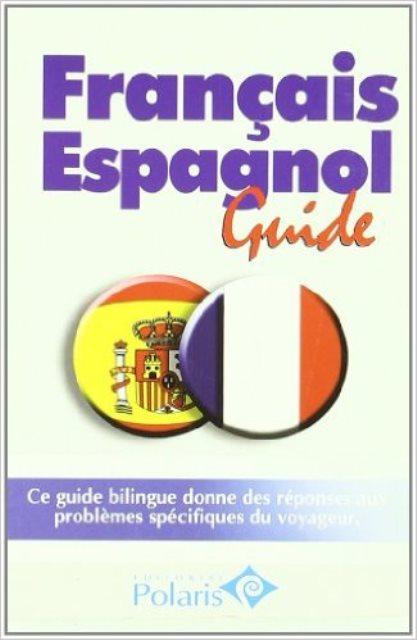 FRANCAIS ESPAGNOL GUIDE POLARIS -FRANCES-