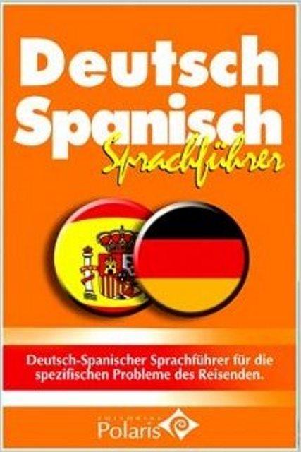 DEUTSCH SPANISCH SPRACHFUHRER POLARIS - ALEMAN