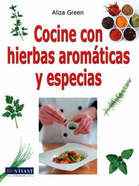 COCINE CON HIERBAS AROMATICAS Y ESPECIAS