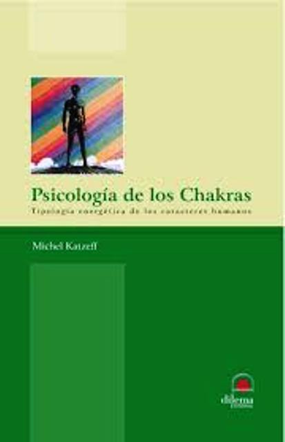 PSICOLOGIA DE LOS CHAKRAS