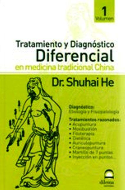 TRATAMIENTO Y DIAGNOSTICO I DIFERENCIAL EN MEDICINA TRADICIONAL CHINA