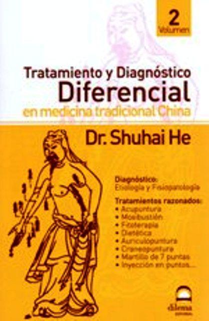 TRATAMIENTO Y DIAGNOSTICO II DIFERENCIAL EN MEDICINA TRADICIONAL CHINA