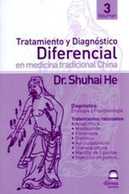 TRATAMIENTO III Y DIAGNOSTICO DIFERENCIAL EN MEDICINA TRADICIONAL CHINA