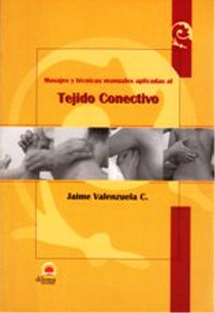 TEJIDO CONECTIVO MASAJES Y TECNICAS MANUALES APLICADAS AL