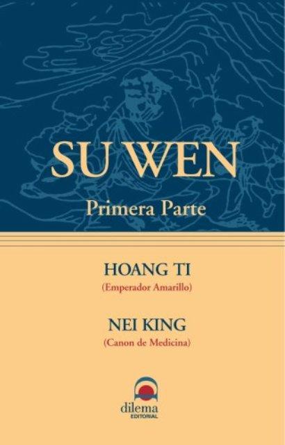 SU WEN - PRIMERA PARTE