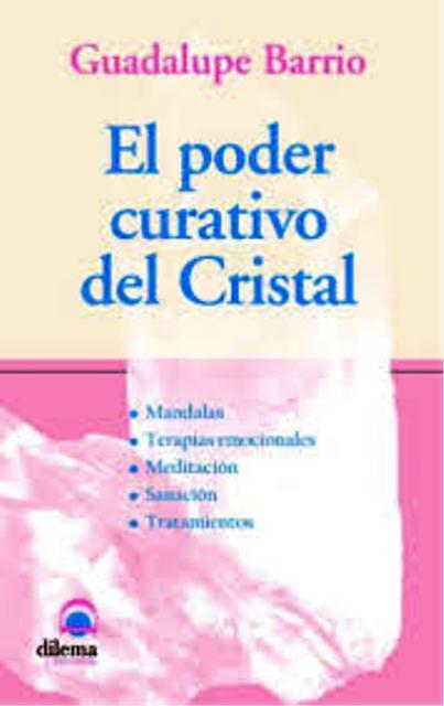 EL PODER CURATIVO DEL CRISTAL